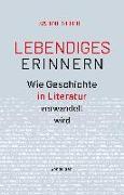 Cover-Bild zu Scholl, Sabine: Lebendiges Erinnern