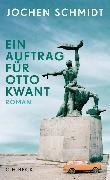 Cover-Bild zu Schmidt, Jochen: Ein Auftrag für Otto Kwant (eBook)