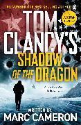 Cover-Bild zu Cameron, Marc: Tom Clancy's Shadow of the Dragon
