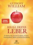 Cover-Bild zu William, Anthony: Heile deine Leber