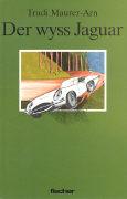 Cover-Bild zu Der wyss Jaguar