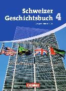 Cover-Bild zu Schweizer Geschichtsbuch 4. Schülerbuch. CH