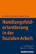 Cover-Bild zu Schwab, Jürgen E. (Hrsg.): Handlungsfeldorientierung in der Sozialen Arbeit (eBook)