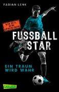 Cover-Bild zu Fußballstar 1: Ein Traum wird wahr von Lenk, Fabian