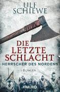 Cover-Bild zu Herrscher des Nordens - Die letzte Schlacht von Schiewe, Ulf