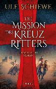 Cover-Bild zu Die Mission des Kreuzritters von Schiewe, Ulf