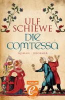 Cover-Bild zu Die Comtessa (eBook) von Schiewe, Ulf