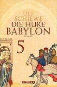 Cover-Bild zu Die Hure Babylon 5 (eBook) von Schiewe, Ulf