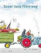 Cover-Bild zu Bauer Beck fährt weg