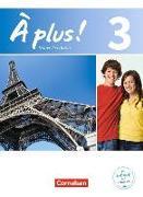 Cover-Bild zu À plus! 3. Französisch für Gymnasien. Nouvelle édition. Schülerbuch