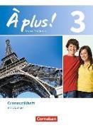 Cover-Bild zu À plus! 3. Nouvelle édition. Grammatikheft