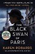 Cover-Bild zu The Black Swan of Paris von Robards, Karen