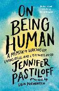 Cover-Bild zu On Being Human von Pastiloff, Jennifer