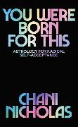 Cover-Bild zu You Were Born For This von Nicholas, Chani