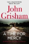 Cover-Bild zu A Time for Mercy (eBook) von Grisham, John