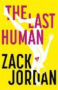 Cover-Bild zu The Last Human von Jordan, Zack