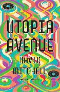 Cover-Bild zu Utopia Avenue von Mitchell, David