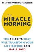 Cover-Bild zu The Miracle Morning von Elrod, Hal