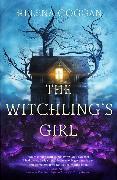 Cover-Bild zu The Witchling's Girl von Coggan, Helena