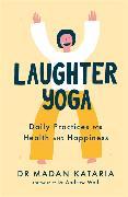 Cover-Bild zu Laughter Yoga von Kataria, Madan