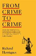 Cover-Bild zu From Crime to Crime von Henriques, Richard