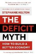 Cover-Bild zu The Deficit Myth von Kelton, Stephanie