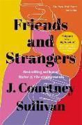 Cover-Bild zu Friends and Strangers von Sullivan, J. Courtney