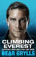 Cover-Bild zu Climbing Everest (eBook) von Grylls, Bear