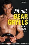 Cover-Bild zu Fit mit Bear Grylls (eBook) von Grylls, Bear