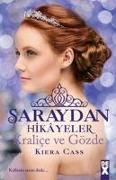 Cover-Bild zu Cass, Kiera: Saraydan Hikayeler Kralice ve Gözde