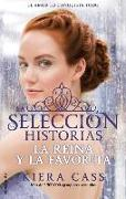 Cover-Bild zu Cass, Kiera: Reina y La Favorita, La. Historias de La Seleccion Vol. 2