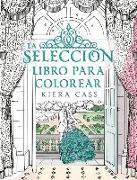 Cover-Bild zu Cass, Kiera: La Seleccion. Libro Para Colorear = The Selection Coloring Book