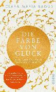 Cover-Bild zu Bagus, Clara Maria: Die Farbe von Glück (eBook)