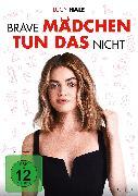 Cover-Bild zu Brave Mädchen Tun Das Nicht - DVD von Chris Riedell (Reg.)