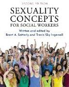 Cover-Bild zu Ingersoll, Travis Sky: Sexuality Concepts for Social Workers