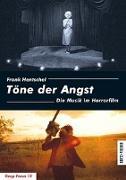 Cover-Bild zu Hentschel, Frank: Töne der Angst