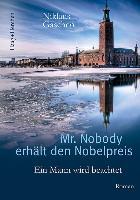 Cover-Bild zu Gaschen, Niklaus: Mr. Nobody erhält den Nobelpreis