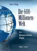Cover-Bild zu Siling, Gero: Die 600-Millionen-Welt