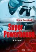Cover-Bild zu Boelsterli, Urs A.: Super Powerhouse