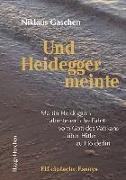 Cover-Bild zu Gaschen, Niklaus: Und Heidegger meinte