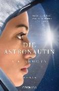 Cover-Bild zu Vaughn, S. K.: Die Astronautin - In der Dunkelheit wird deine Stimme mich retten