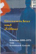 Cover-Bild zu Grässli, Leonhard: Grenzwächter und Zöllner