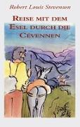 Cover-Bild zu Stevenson, Robert L.: Reise mit dem Esel durch die Cévennen