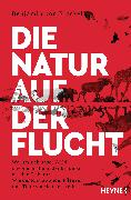 Cover-Bild zu von Brackel, Benjamin: Die Natur auf der Flucht (eBook)