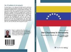 Cover-Bild zu Brackel, Benjamin von: Der Chavismo in Venezuela