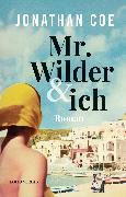 Cover-Bild zu Coe, Jonathan: Mr. Wilder und ich (eBook)