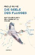 Cover-Bild zu Rumiz, Paolo: Die Seele des Flusses (eBook)