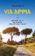 Cover-Bild zu Rumiz, Paolo: Via Appia (eBook)