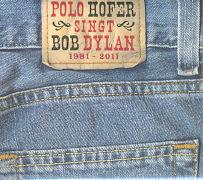 Cover-Bild zu Polo Hofer - singt Bob Dylan von Hofer, Polo (Sänger)