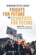 Cover-Bild zu Fopp, David: Gemeinsam für die Zukunft - Fridays For Future und Scientists For Future (eBook)